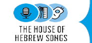 The Hebrew House of Songs