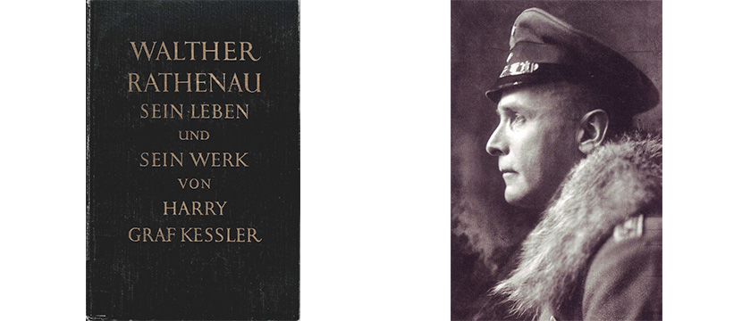 28/10-4/11/15: Count Harry Kessler and the Biography of Walter Rathenau